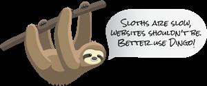 Sloths are slow, websites shouldn't be. - Dingo Web Services | Better Use Dingo!