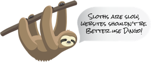 Sloths are slow, websites shouldn't be. - Dingo Web Services | Better Use Dingo!